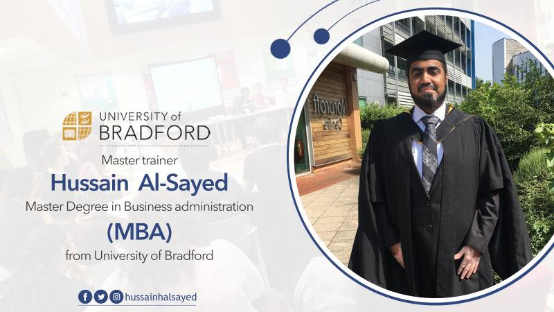 Congratulation to the trainer Hussain Al-Sayed for his graduation from the University of Bradford with MBA